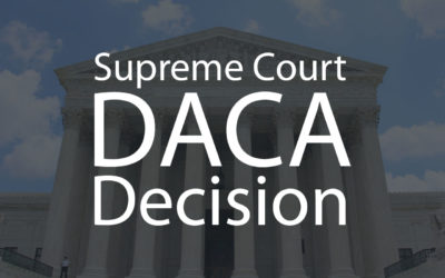 U.S. Supreme Court Upholds DACA Program
