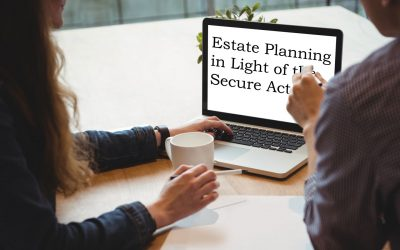 Estate Planning in Light of the Secure Act