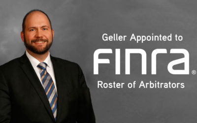 Geller Appointed as Arbitrator for Financial Industry Regulatory Authority