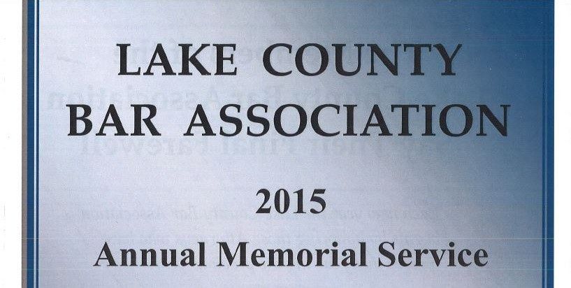 Gioia Organized and was M.C. for Lake County Bar 2015 Annual Memorial Service