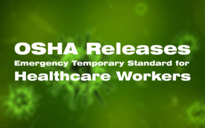 OSHA Releases Emergency Temporary Standard for Workers in Healthcare Settings