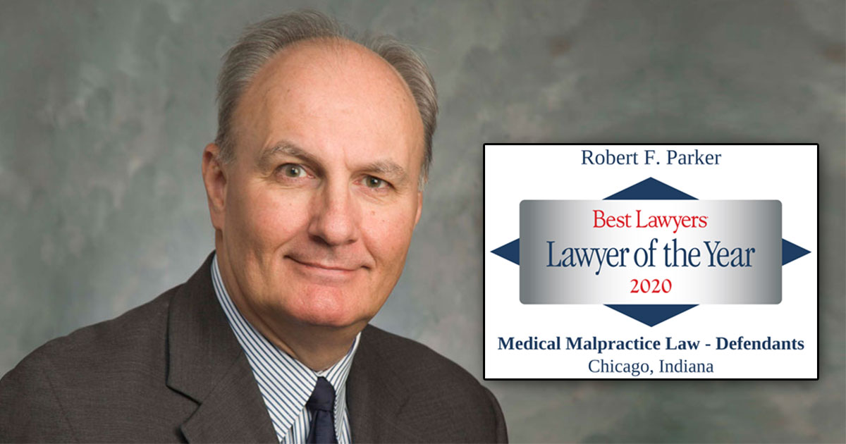 "Parker Named 2020 Best Lawyers® ""Lawyer of the Year"" in the Chicago Area"
